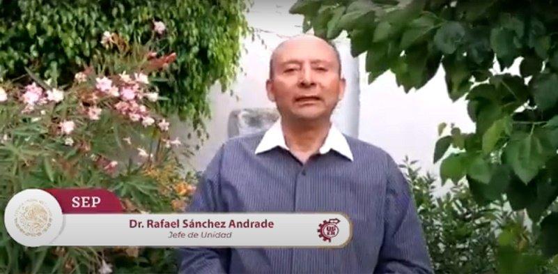 Mensaje de Rafael Sánchez Andrade, Jefe de la Unidad de Educación Media Superior Tecnológica Industrial y de Servicios (UEMSTIS)
